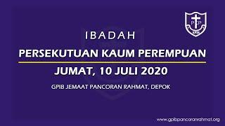 Juli 10, 2020 -  PKP - Tuhan Memilihmu Serahkan Dirimu Pada Tuhan