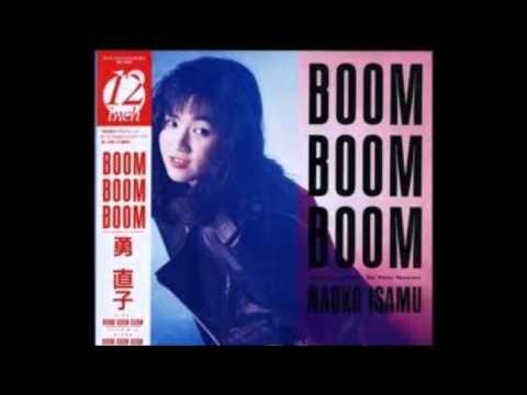 BOOM BOOM BOOM!!  naoko isamu(12inch Club Mix)