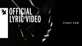 ARTY - Fight For (Official Lyric Video)