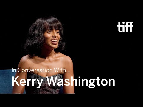 KERRY WASHINGTON | In Conversation With... | TIFF 2019