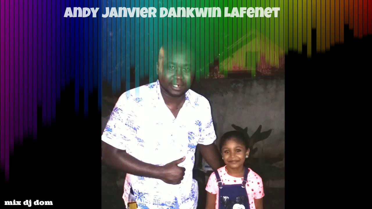 Download Dankwin Lafenet Andy janvier, dj dom mix bisou dou