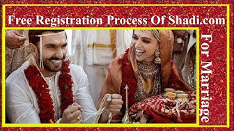 Free Registration Process Of Shadi.Com For Marriage