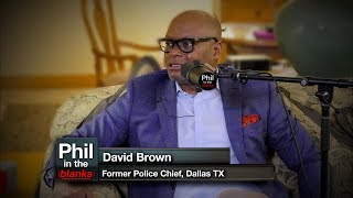 Phil In The Blanks #22 - Chief David Brown