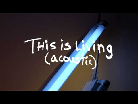 This Is Living (Acoustic) (Audio) - Hillsong Young & Free