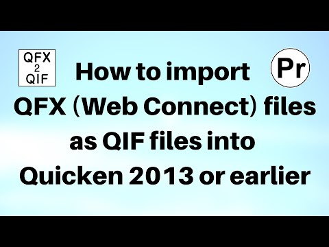 How to import QFX Web Connect files as QIF files into