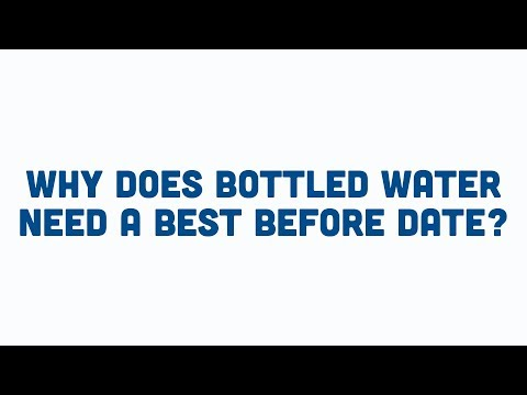 Why Is There A Best Before Date On Water Bottles? | Buxton Mineral Water