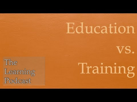 Education vs. Training: Is there a difference?
