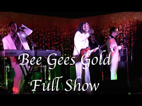 Bee Gees Gold Full Show - Bee Gees Tribute Band