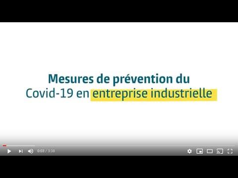 Vidéo Mesures de prévention du Covid-19 en entreprise industrielle AVRIL 2020
