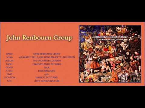 "#100 John Renbourn Group - a) Pavane ""Belle, Qui Tiens Ma Vie"" b) Tourdion"