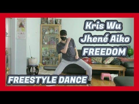 Kris Wu(吴亦凡) Freedom ft. Jhené Aiko Freestyle Dance (프리 스타일 댄스)