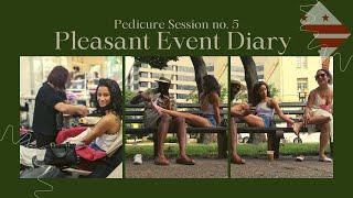 Pleasant Event Diary   Pedicure Session No. 5