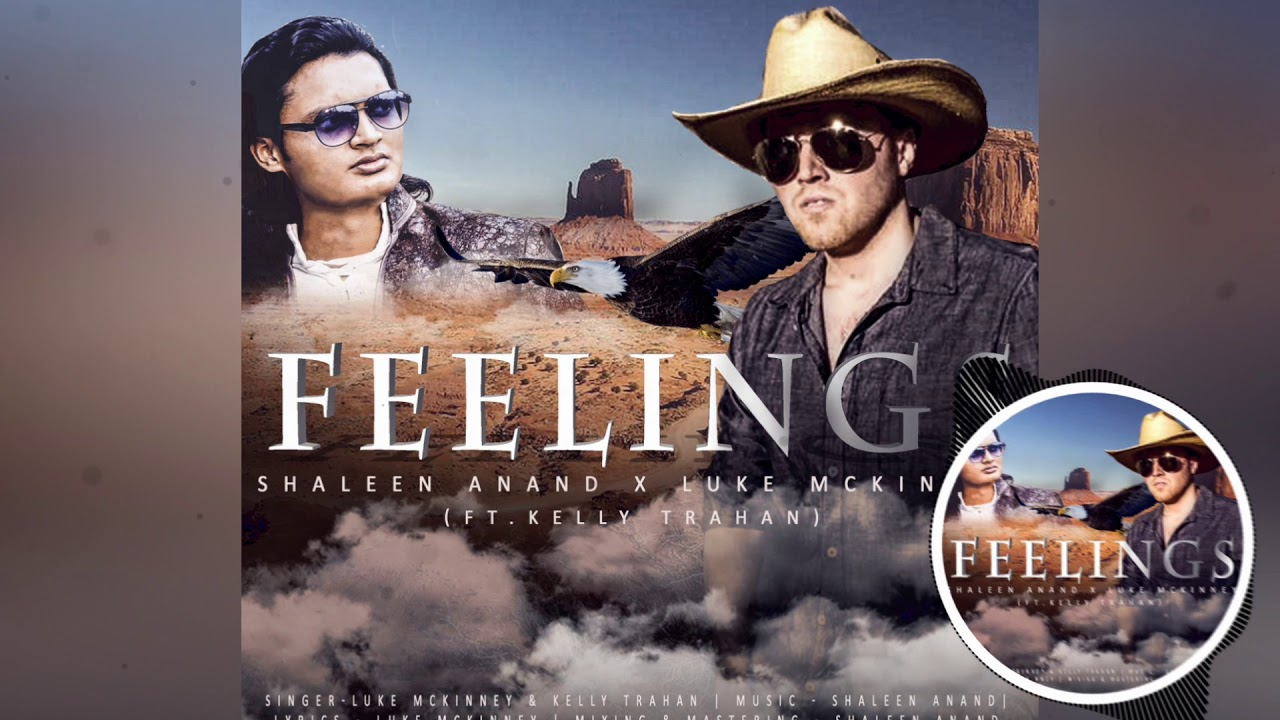 Feelings - Luke M., Kelly T. & Shaleen A.