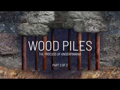 Wood Piles: The Process Of Underpinning Part 3 Of 3