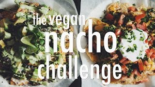 THE VEGAN NACHO CHALLENGE  hot for food