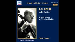 Pau Casals - Bach, Suite Nº 6 para violonchelo solo en Re mayor,  BWV 1012