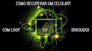 🔴Como recuperar um celular que está com Loop Infinito ou brickado (Samsung)
