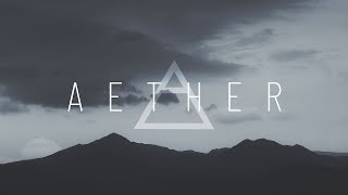 2 Hours of Cinematic Ambient Music: AETHER Vol. I | GRV Music Mix