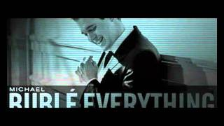 Everything - Michael Bublé (English lyrics/Spanish translation)