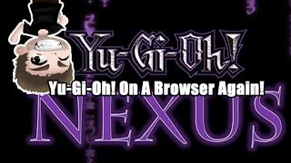 Dueling Nexus - Yu-Gi-Oh on Your Browser Again!