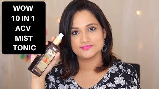WOW Skin Science 10 in 1 Miracle Apple Cider Vinegar Mist Tonic | How to Multi Use ?