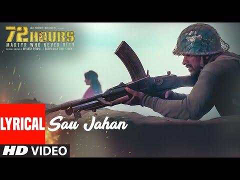 Sau Jahan Video Song With Lyrics | 72 HOURS | Shaan | Avinash Dhyani, Yeshi Dema