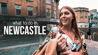 NEWCASTLE! What To Do & Where To EAT!