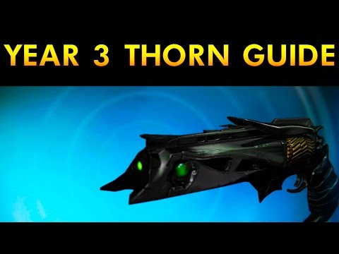 Destiny Year 3 Thorn Guide - Destiny How To Get Year 3 Thorn - Rise of Iron Guides