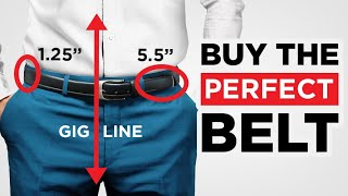 How To Buy The PERFECT Belt (Belt Size, Belt Type, Belt Matching)