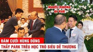 TVH Vlogs | Cùng thầy Park ĐT Việt Nam đi ăn cưới cực dễ thương & khuyên Đình Trọng đừng cưới vợ vội