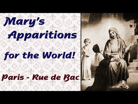 Mary's Apparitions for the World: Paris, Rue de Bac-