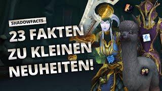 Shadowfacts - 23 Faĸten zu kleineren Neuheiten   World of Warcraft