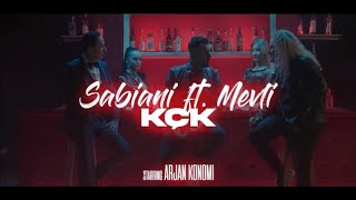 Sabiani ft Mevli - KÇK ( Starring Arjan Konomi ) [official video]
