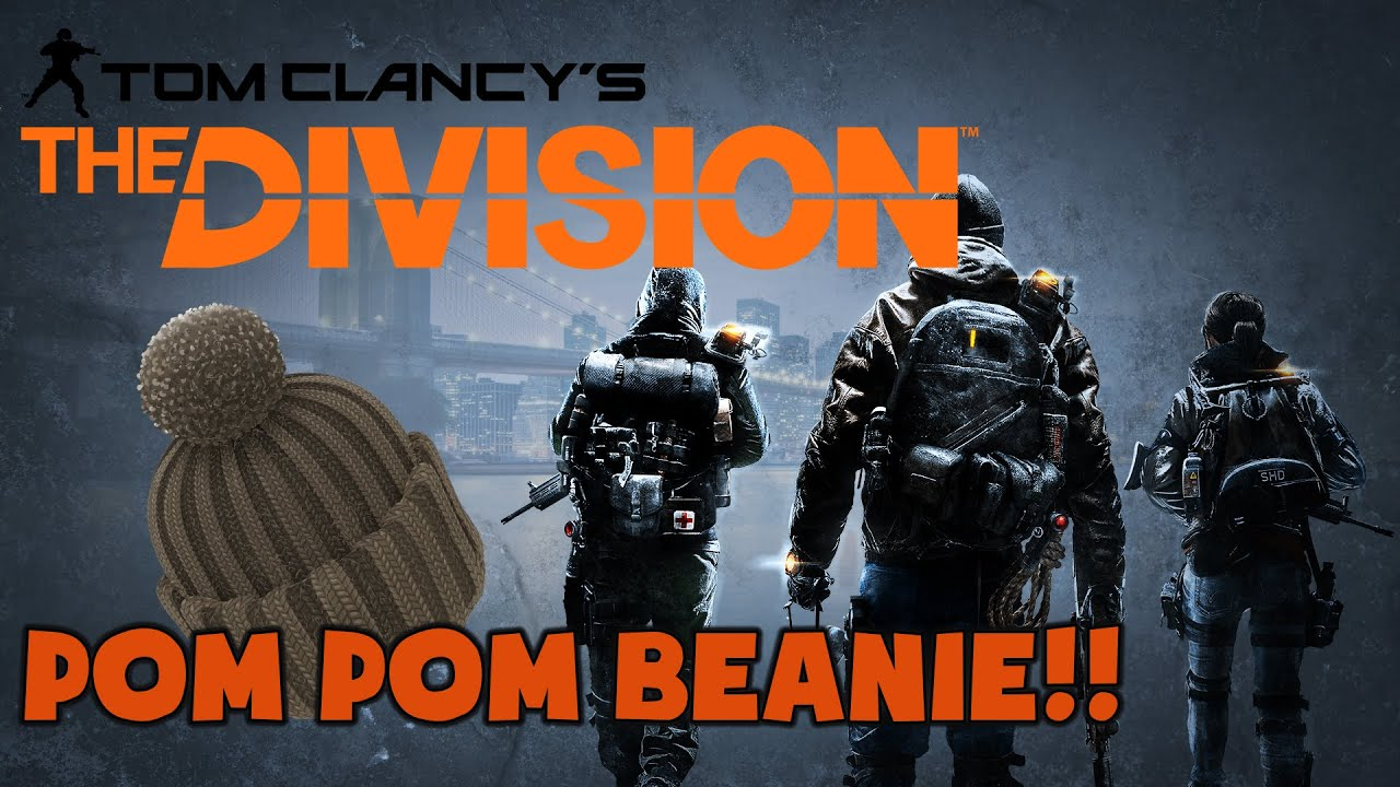 7f6b27516d9 The Division Funny Moments - POM POM BEANIE - YouTube