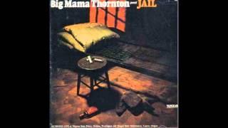 Big Mama Thornton - Rock Me Baby