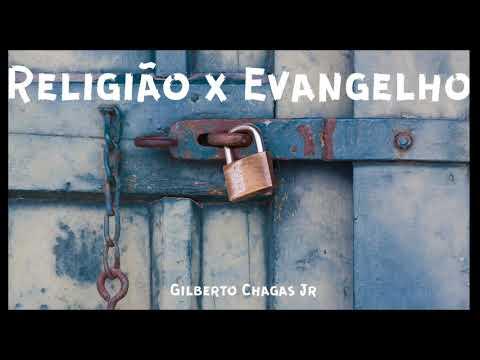 No Chão Da Vida #6 - Religião X Evangelho / Gilberto Chagas Jr