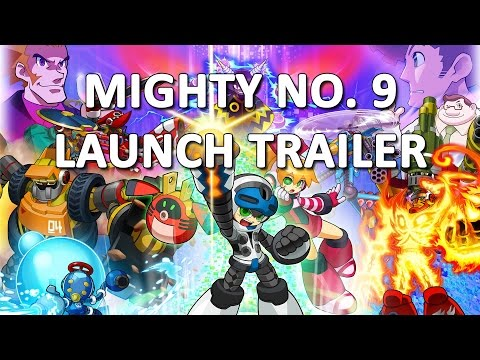 Mighty No. 9 Launch Trailer [UK]