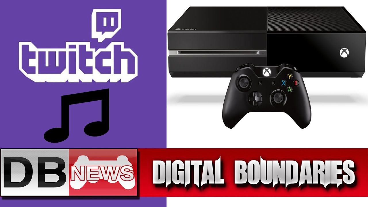 Twitch Music Library & Xbox One Price Drop