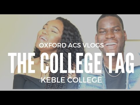 THE OXFORD ACS UNIVERSITY COLLEGE TAG | Keble College, Cheeky Tour, Bashment at the Ball, Q&A + More