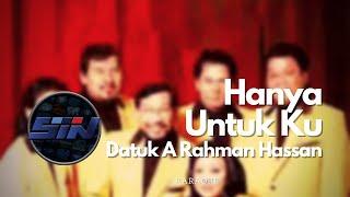 A Rahman Hassan - Hanya Untuk Ku | Lagu Melayu | HD Karaoke Melayu | Minus One | Karaoke Tanpa Vokal