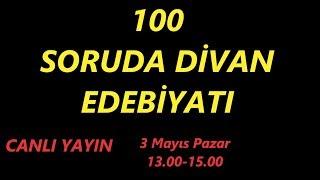 100 Soruda Divan Edebiyatı / CanlıYayın