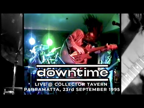 Downtime Live @ Collector Tavern, Parramatta, Sydney, 23rd Sept 1995
