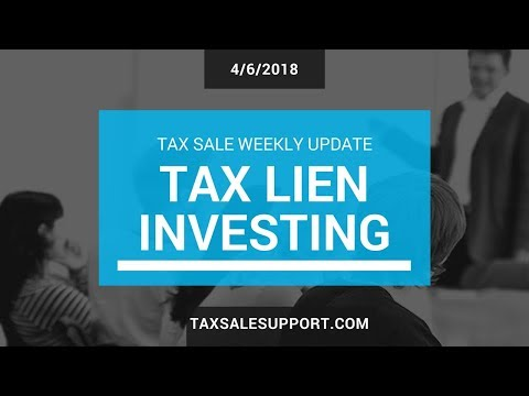 Tax Liens - the safest, most profitable investment: TaxSaleSupport.com (4/6/18)