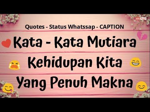 Kata Mutiara Kehidupan Quotes Status Whatssap And Captions