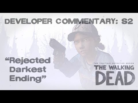 "TWD Developer Commentary S2: ""Rejected Darkest Ending"""
