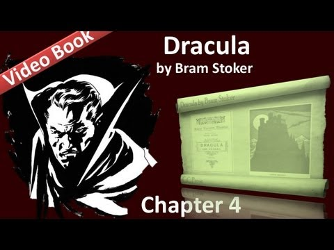 Chapter 04 - Dracula by Bram Stoker - Jonathan Harker's Journal