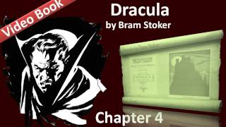 Chapter 04 - Dracula by Bram Stoker - Jonathan Harker's Journal