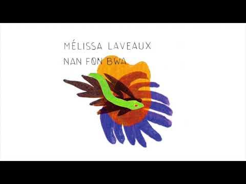Nan Fon Bwa - Mélissa Laveaux
