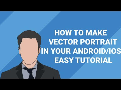 [SIMPLE] How to make vector portrait in your Android device 2016
