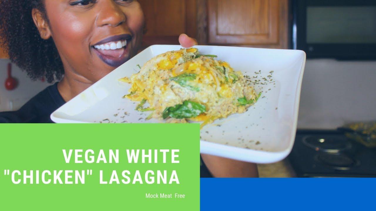 Vegan Creamy White Chicken Lasagna: Episode 106  Mock Meat Free